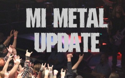 MI Metal Shows Update: 10.03.16