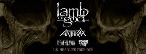 Lamb of God, Anthrax, Deafheaven, Power Trip - The Orbit Room - Jan 31, 2016