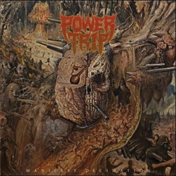 15 Words About: Power Trip – Album: Manifest Decimation