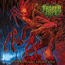 Broken Hope – Mutilated and Assimilated (Review and Interview)
