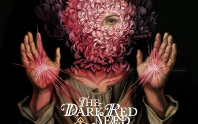 The Dark Red Seed – Becomes Awake