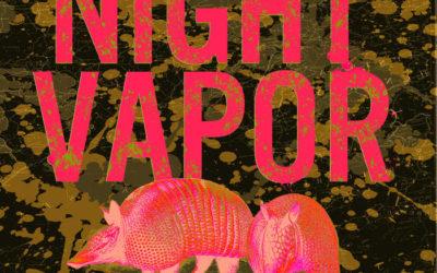 Night Vapor – 1000 Miles of Mud