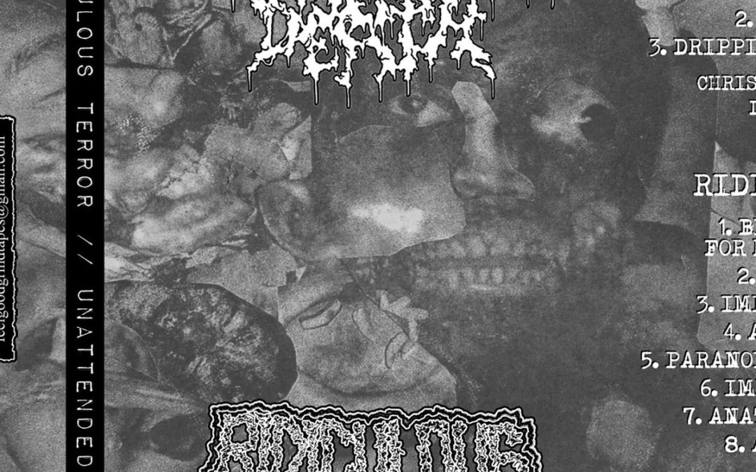 Unattended Death – SPLIT w/ Ridiculous Terror