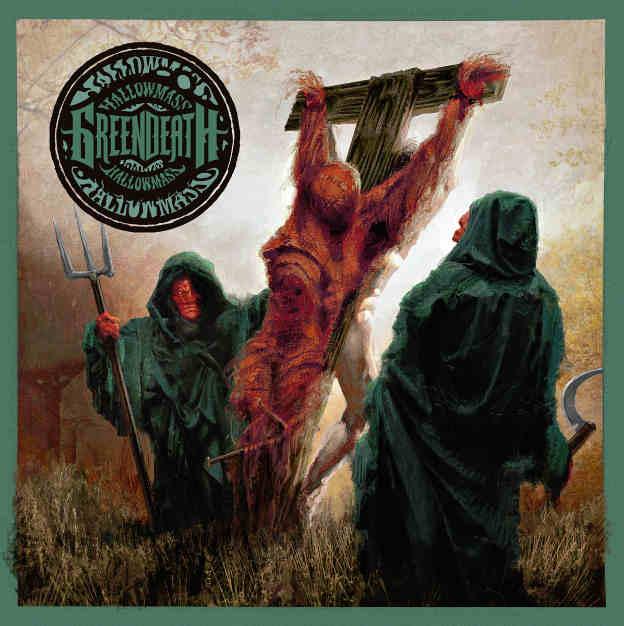 Green Death – Hallowmass