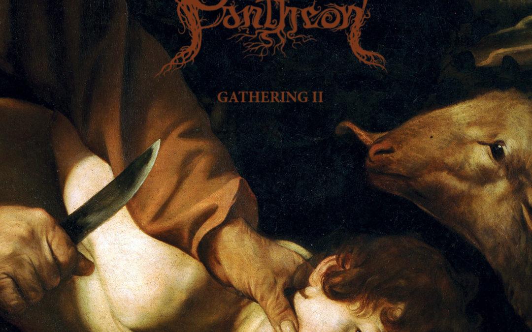 Amiensus/Oak Pantheon – The Gathering II