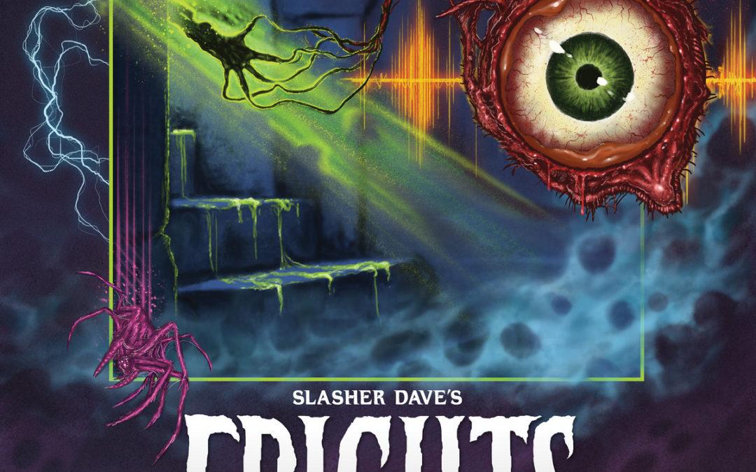 Slasher Dave – Slasher Dave's Frights