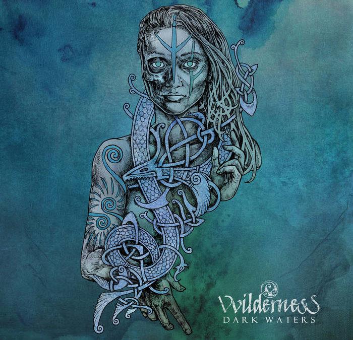 VVilderness – Dark Waters