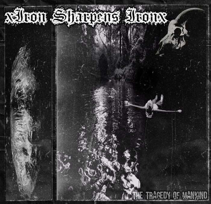 xIron Sharpens Ironx – Among Shadows Video Premiere