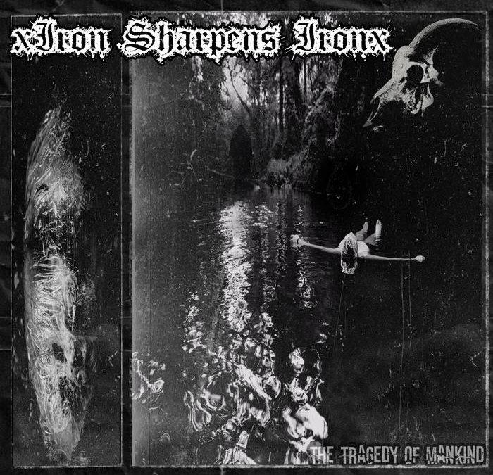 xIronSharpensIronx – Dehumanized Video Premiere