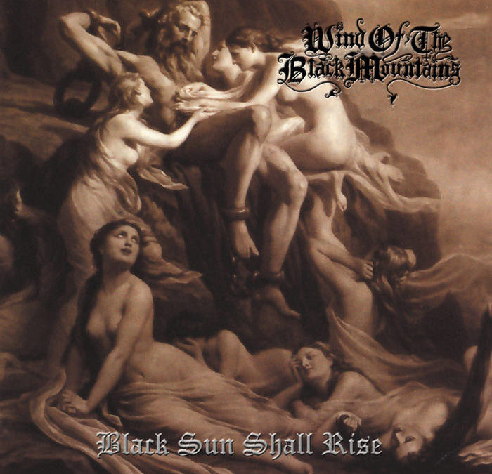Wind of the Black Mountains – Black Sun Shall Rise (re-issue)