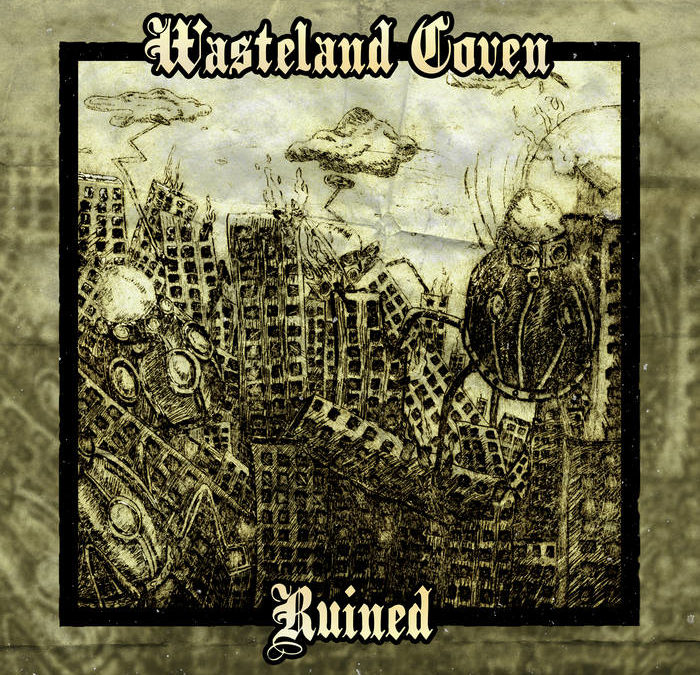 Wasteland Coven – Ruined