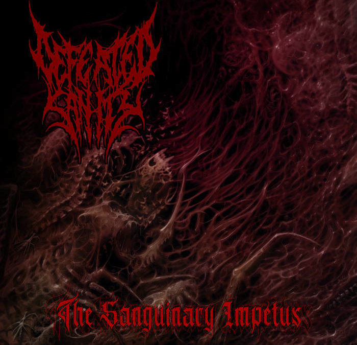 Defeated Sanity – The Sanguinary Impetus