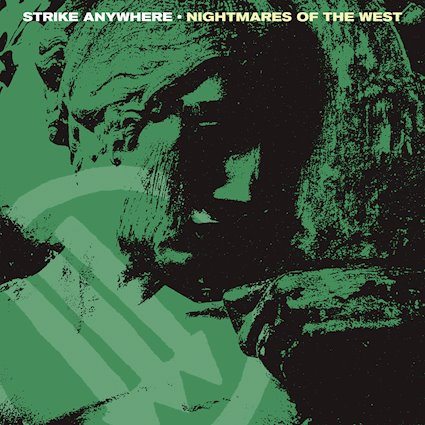 Strike Anywhere – Nightmares of the West