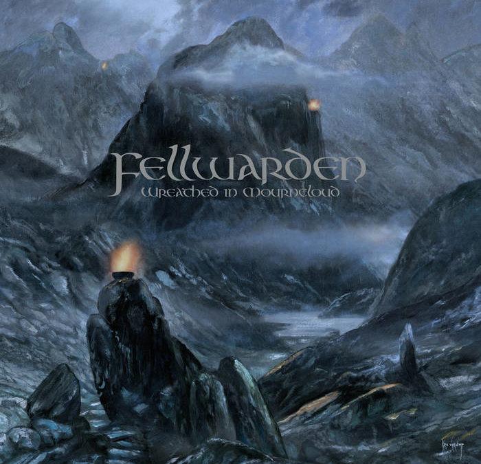 Fellwarden – Wreathed in Mourncloud