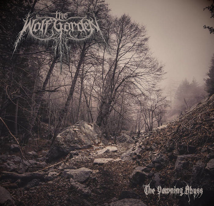 The Wolf Garden – The Yawning Abyss
