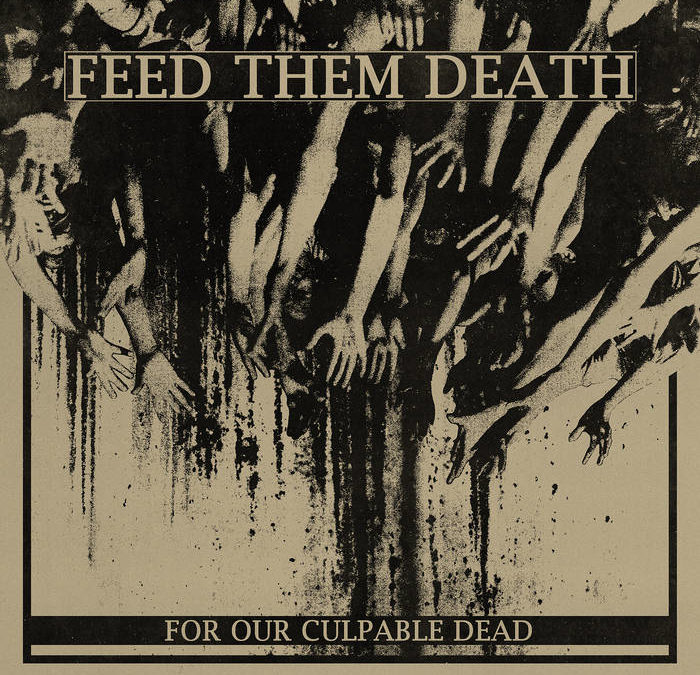 FEATURE: Feed Them Death – A Subjective Tragedy