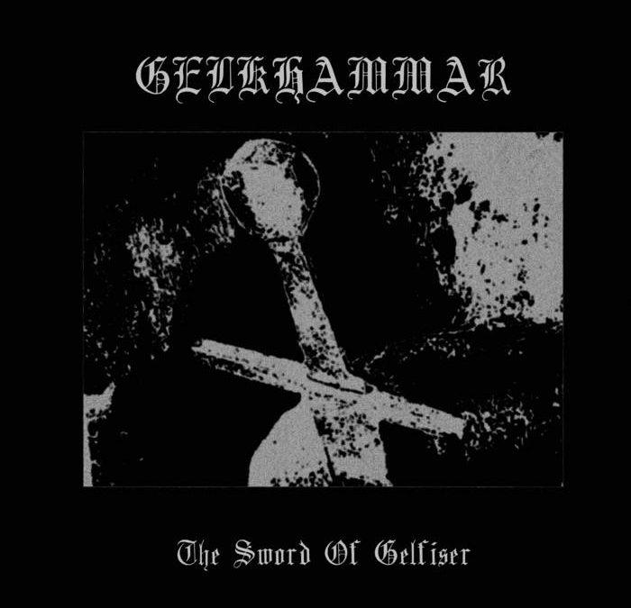 Gelkhammar – The Sword of Gelfiser