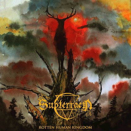 Subterraen – Rotten Human Kingdom