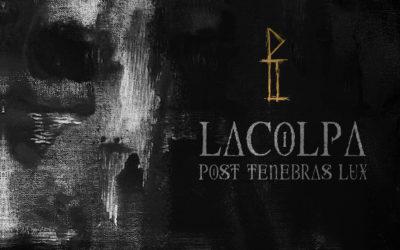 LaColpa – Post Tenebra Lux