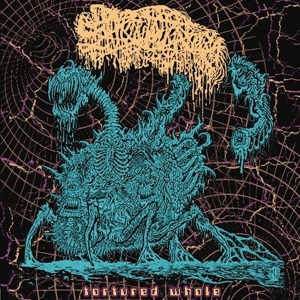 Sanguisugabogg – Tortured Whole