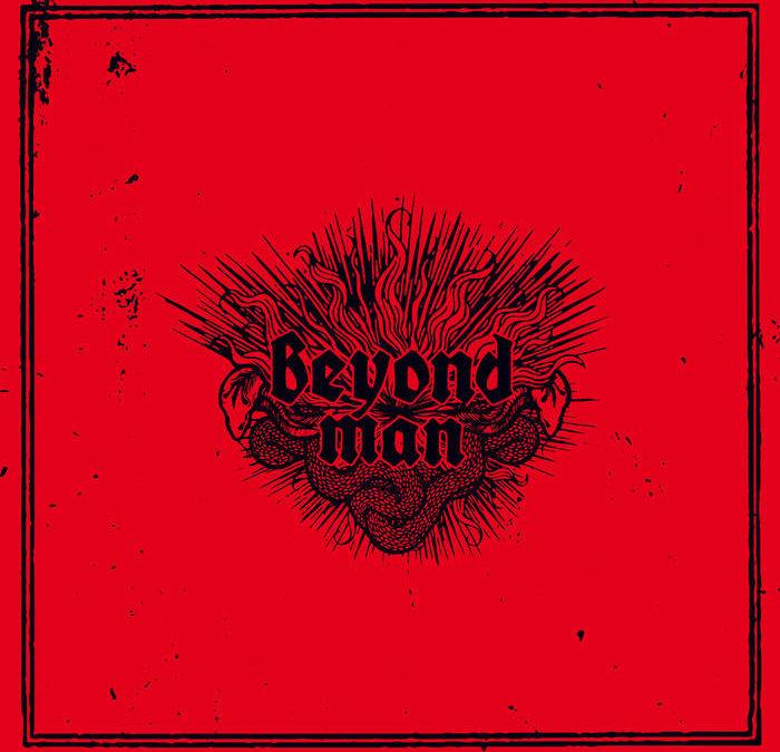 Beyond Man – Beyond Man